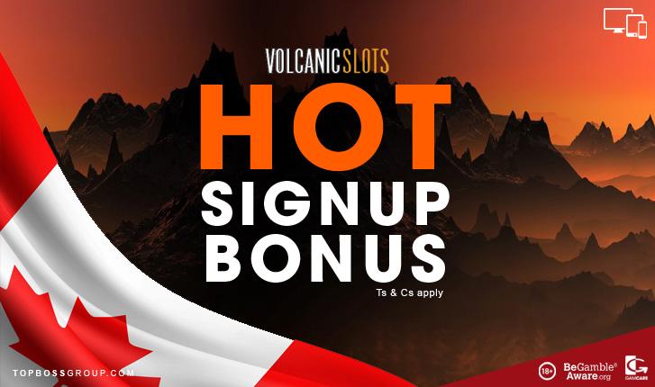 Volcanic Slots No Deposit Bonus Canadian Players Topboss Group