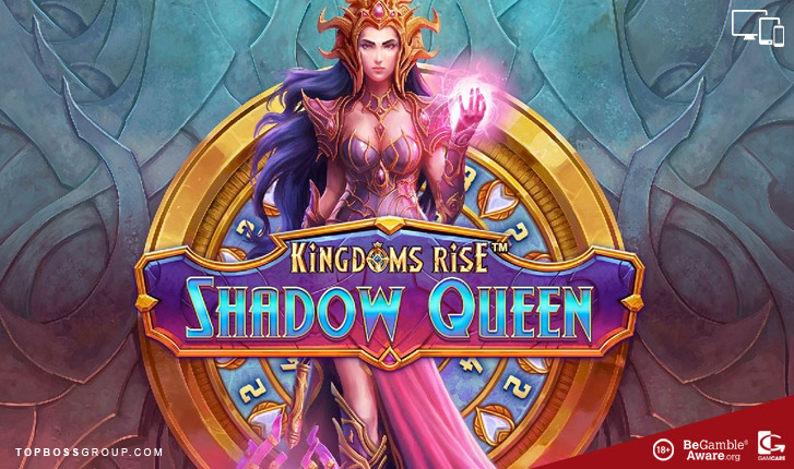 playtech bring out Kingdoms Rise Shadow Queen